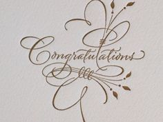 Awesome Congratulation Greeting Card Idea With Engraved Font In Gold Color - Copperplate Calligraphy, How To Write Calligraphy, Calligraphy Handwriting, Calligraphy Quotes, Calligraphy Letters, Typography Letters, Modern Calligraphy, Cursive, Penmanship