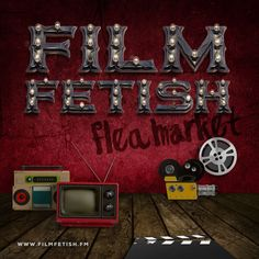 Advertising banner for Film Fetish Flea Market - FilmFetish.FM  #fleamarket #filmfetish #movielover #films #movies #theaters #movietheater #ihaveafilmfetish