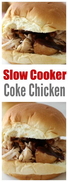 Slow Cooker Coke Chicken #recipes #food #slowcooker #crockpot #crockpotrecipes #chicken #chickenrecipes #sandwich