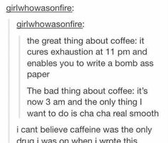 I prefer tea but I do drink coffee when I feel like a turtle trying to get up