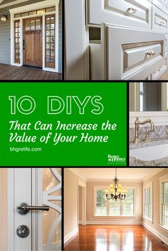It may surprise you that some simple changes can actually significantly increase the value of your home. The best part of these changes is that you don't have to spend a fortune remodeling or investing in large expensive projects: you just need to be willing to put forth a little effort. Find out more about the 10 DIYs That Can Increase the Value of Your Home on our blog at  http://bhgrelife.com/10-diys-that-can-increase-the-value-of-your-home/