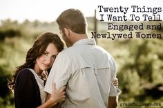 20 tips to being a Godly woman, fiancé, wife and mother. must read even if you have been married 20 years!.