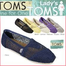 I WANT A PEAR OF TOMS SO BAd