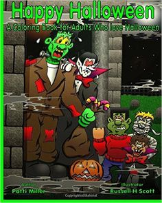Happy Halloween A Coloring Book for Adults Who Love Halloween - https://tryadultcoloringbooks.com/happy-halloween-a-coloring-book-for-adults-who-love-halloween/ - #AdultColoringBooks, #Fantasy