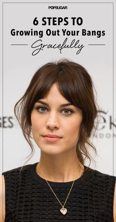Your ultimate guide to how to grow out bangs.