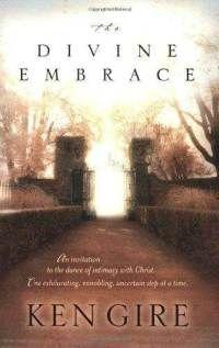 divine-embrace-ken-gire-paperback-cover-art