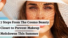 Prevent Makeup Meltdowns