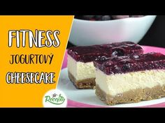Jednoduchý fitness cheesecake recept (bez múky a cukru) - YouTube Healthy Style, Gluten Free Baking, Keto, Cheesecake, Low Carb, Sweets, Diabetes, Ethnic Recipes, Fitness