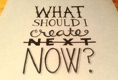 Focus on what you're doing now not what you're going to do next.