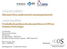 Blog do Sérgio Moura: Ciclo de Debates - ECOS (Educação Física, Saúde Me...