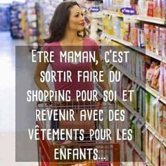 être #maman c'est #sortit faire du shopping pour soi et #revenir avec des vêtements pour #enfants !!! #blague #drôle #drole #humour #mdr #lol #vdm #rire #rigolo #rigolade #rigole #rigoler #blagues #humours Messages, Health, Forts, Deco, Poster, Wish Shopping, Being A Mommy, Nice Quotes, Humor