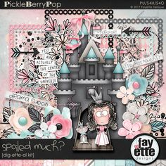Spoiled Much? Dig-ette-al Kit By Fayette Designs