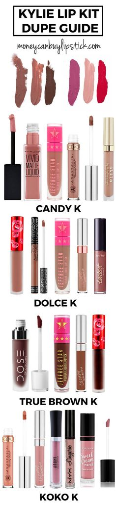 Kylie Cosmetics Dupes. Kylie Dupes. Kylie Lip Kit Dupes. Dolce K Dupes. Kylie Dupes. Candy K Dupes. True Brown K Dupes. Dolce K Dupes. http://MoneyCanBuyLipstick.com