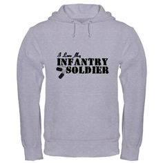I Love My Infantry Soldier Hooded Sweatshirt