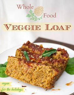 Whole food veggie loaf