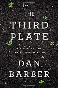 The Third Plate: Field Notes on the Future of Food by Dan Barber http://www.amazon.com/dp/1594204071/ref=cm_sw_r_pi_dp_zfKsvb0GHP62H