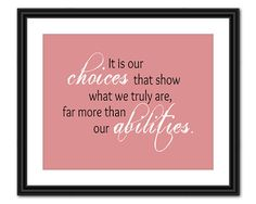Harry Potter Quote Art - Choices - 8x10 - Instant Download