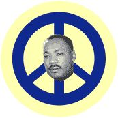Peace Sign with Martin Luther King, Jr. Picture -- Martin Luther King, Jr. BUTTON