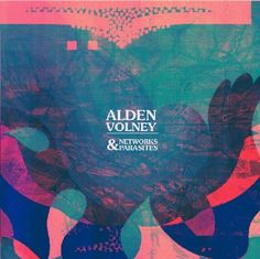 "<3 <3 <3 Alden Volney ""Networks and Parasites""/ Pop/ Ecoute spotify http://open.spotify.com/album/6cmghruFMmPkQd2xHfmfSx"