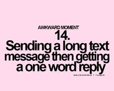 hate this. when it happens I give a one word back...