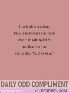 Daily Odd Compliment- Holding Hands | B for Bel