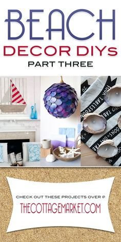 Beach Decor DIY Projects Part Three - The Cottage Market