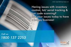 Having issues with #inventory control, lot/ serial tracking & #barcode scanning? End your issues today to have a happy business! Call us: 1800 137 2253 or visit at https://goo.gl/DFpnN1