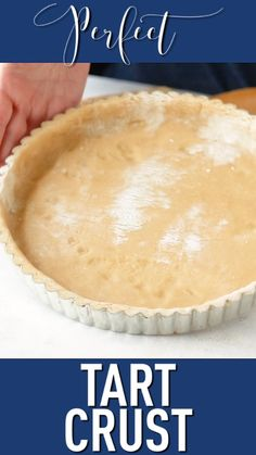 Perfect Tart Crust: Buttery tender and just a little sweet. A nice base for any kind of filling. The post Perfect Tart Crust: Buttery tender and just a little sweet. A nice base for an appeared first on Dessert Factory. Pie Crust Recipes, Pastry Recipes, Cooking Recipes, Fruit Tart Recipes, Easy Tart Recipes, Mini Dessert Recipes, Cooking Games, Amazing Recipes, Cooking Classes