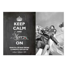 Keep Calm Merry On Chalkboard Holiday Greetings Personalized Flat Card by fatfatin