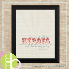 Clap For Heroes Free Printable | Mormon Mommy Printables