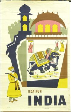 Udaipur, India - Directorate of Advertising and Visual Publicity, 1959 - A Vintage Travel Poster Poster Art, Poster Design, Poster Ideas, Udaipur India, Jaipur, Vintage India, Vintage Ads, Decor Vintage, Elephant India