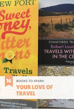The best 16 #books to spark your love of #travel via @DishOurTown