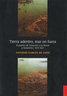 RECUERDOS DE INFANCIA DE ANTONIO GARCÍA DE LEÓN RECREAN LA HISTORIA DE VERACRUZ