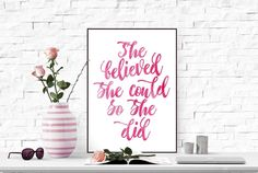 She believed she could so she did Inspirational quote wall art print Feminist printable wall art Home decor Printable art Scandinavian print by TheBlackCatPrints on Etsy