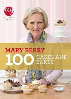 Buy My Kitchen Table: 100 Cakes and Bakes by Mary Berry at Mighty Ape NZ. Mary Berry is the queen of cakes. There is no one better qualified to show you how to make the best Victoria sponge, vanilla cupcake, fruit tea bread . Great British Bake Off, Chocolate Fudge Cake, Chocolate Chip Muffins, Non Fiction, Chefs, Fruit Scones, Shortbread Recipes, Homemade Shortbread, Mary Berry Shortbread