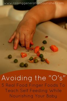 """Avoiding The """"O's"""" :: 5 Real Food Finger Foods To Teach Self Feeding While Nourishing Your Baby - Raising Generation Nourished Toddler Meals, Kids Meals, Toddler Food, Nourishing Traditions, Homemade Baby Foods, Homemade Baby Puffs, Snacks Homemade, Baby Finger Foods, Baby Eating"""