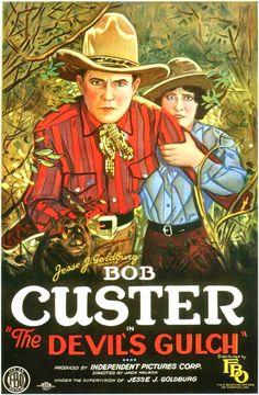 Bob Custer - The Devil's Gulch.....1926
