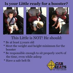Is your little ready for a booster? Make sure that he's properly restrained in the car.