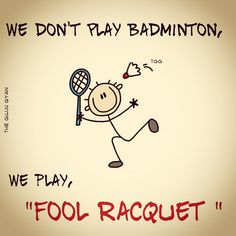 Gujju Badminton ! #TheGujjuGyan #FoolRacquet  For all Badminton lovers :p