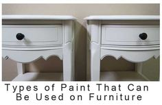 Types of paint that can be used on furniture, Good to know!