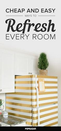 Cheap and easy ways to update every room in the house