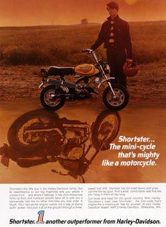 Ad for the Harley Shortster mini-bike. Vintage Ads, Vintage Prints, Vintage Posters, Vintage Photos, Excelsior Motorcycle, Suzuki Motorcycle, Harley Davidson Museum, Harley Davidson Sportster, Harley Dirt Bike