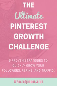 A completely free 5-day pinterest challenge! Learn 5 proven strategies to quickly grow your followers, repins, and traffic with Pinterest.