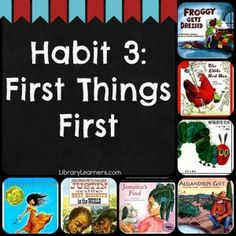 Leader in Me Library Book List to use as mentor texts when teaching the habits in the classroom} Covey Habits, Put First Things First, Healthy Habits For Kids, Student Leadership, Leadership Activities, Habits Of Mind, Leader In Me, School Counselor, Elementary Counseling