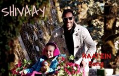 Beautiful Paternity '#Raatein' Another beautiful track from #SHIVAAY