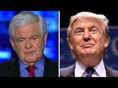 Newt Gingrich: Trump represents the end of the left's world - YouTube