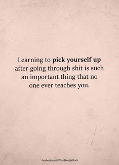11 Best Pick Yourself Up Quotes Images Thoughts Words