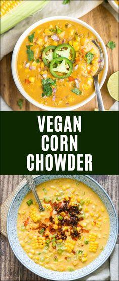 Vegan Crockpot Recipes, Best Vegan Recipes, Easy Soup Recipes, Whole Food Recipes, Vegetarian Recipes, Cooking Recipes, Healthy Recipes, Vegetarian Corn Chowder, Easy Corn Chowder