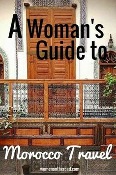 If youre a woman traveling independently, the idea of Morocco travel might be scary – but it might also be wrong. Get a woman traveler's take here.