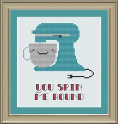 You spin me round --- cute stand mixer by nerdylittlestitcher on Etsy, $3.00 crossstitch, cross stitches
